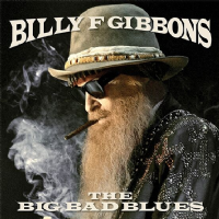 Billy F Gibbons - The Big Bad Blues RSD 2019